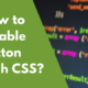 How to disable button with CSS